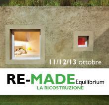 RE-MADE Equilibrium LA RICOSTRUZIONE_San Possidonio